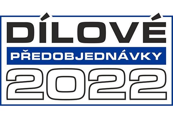 Předobjednávky dílů 2022 - 5. až 25. října